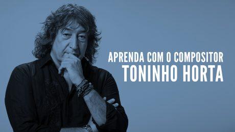"""Toninho Horta com título """"Aprenda com o compositor - Toninho Horta"""""""