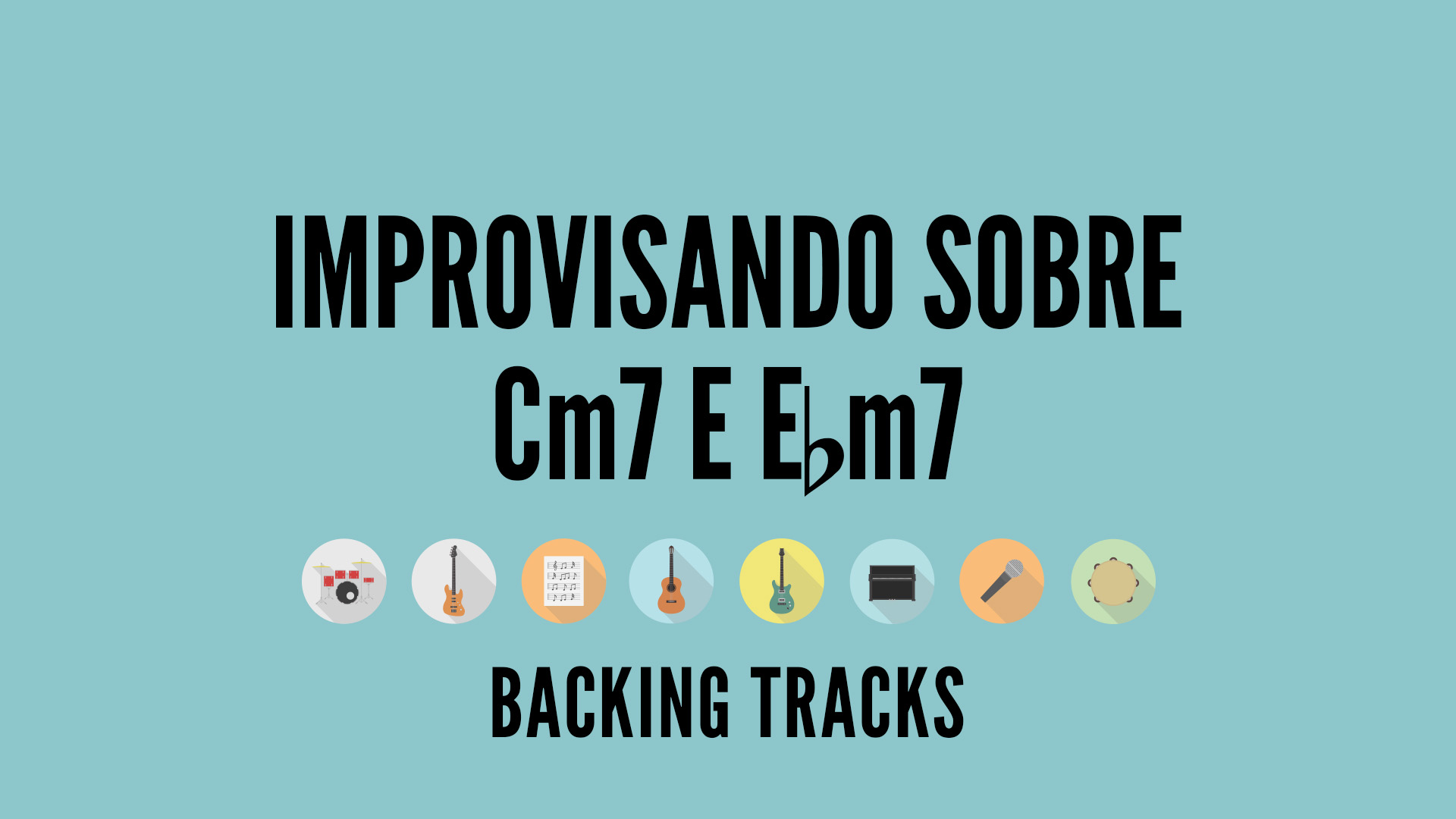 "thumbnail do video ""Improvisando sobre Cm7 e Ebm7 - fundo azul"