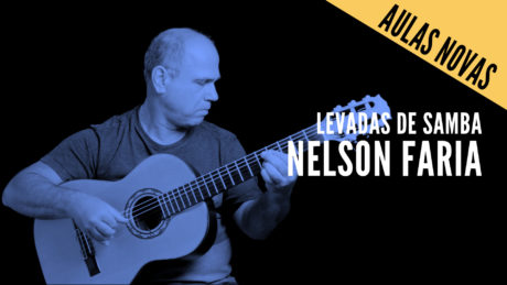 """Nelson Faria segura seu violão com título """"aulas novas"""" levadas de samba - Nelson Faria"""